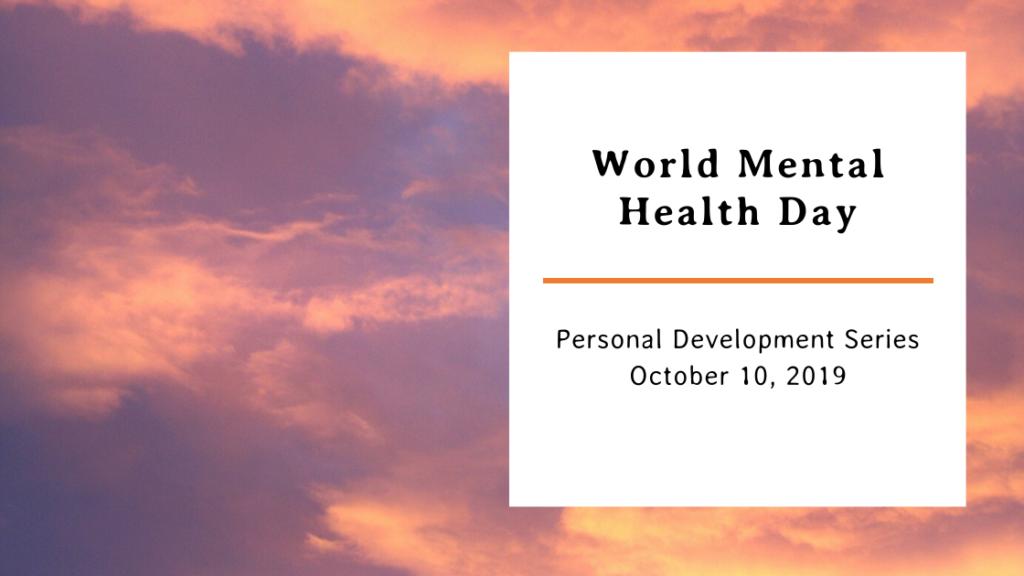 World Mental Health Day ~ Philosopher On the Run